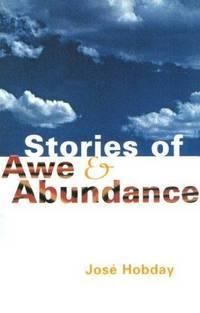Stories of Awe and Abundance