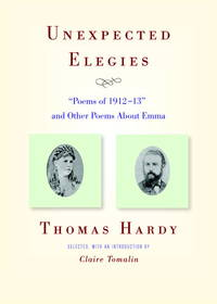 "image of Unexpected Elegies: ""Poems of 1912-13"" and Other Poems About Emma"