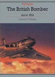 BRITISH BOMBER SINCE 1914 (Putnam's British aircraft)