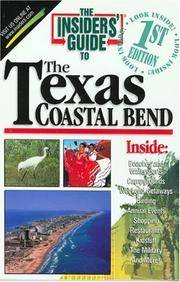 The Insiders' Guide to the Texas Coastal Bend--1st Edition