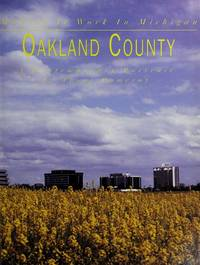OAKLAND COUNTY: Making It Work in Michigan