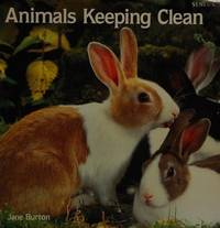 ANIMALS KEEPING CLEAN (Animal Photo Essays)