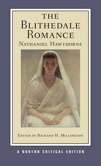 image of The Blithedale Romance (New Edition)  (Norton Critical Editions)