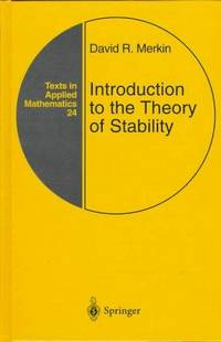 INTRODUCTION TO THE THEORY OF STABILITY: VOL 24 (TEXT IN APPLIED MATHEMATICS)