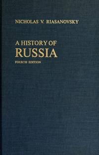 A History of Russia, 4th Edtion by  Nicholas Valentine Riasanovsky - Hardcover - from Wonder Book and Biblio.com