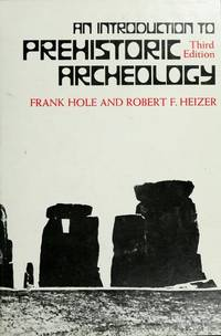 An Introduction to Prehistoric Archaeology