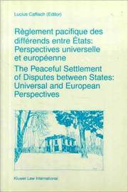 Peaceful Settlement of Disputes Between States - Universal and European Perspectives: Reglement...