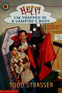 HELP! I'm Trapped In a Vampire's Body