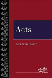 Acts: Westminster Bible Campanion