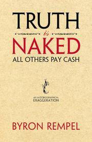 Truth is Naked, All Others Pay Cash: An Autobiographical Exaggeration