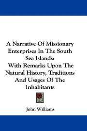 image of A Narrative Of Missionary Enterprises In The South Sea Islands: With Remarks Upon The Natural History, Traditions And Usages Of The Inhabitants