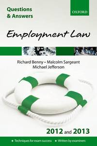 Q & A Revision Guide: Employment Law 2012 and 2013 (Law Questions & Answers)