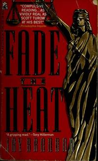 FADE THE HEAT : FADE THE HEAT by Brandon - Paperback - from ParlorBooks (SKU: 27805)