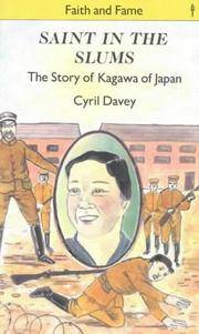 Saint in the Slums: Story of Kagawa of Japan (Faith and fame)