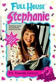 P.S. Friends Forever (Full House Stephanie)