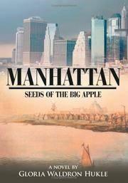MANHATTAN: Seeds of the Big Apple