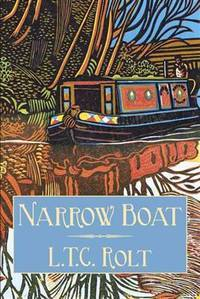 Narrow Boat by Rolt, L. T. C