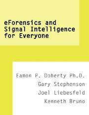 eForensics and Signal Intelligence for Everyone