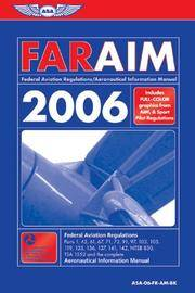 FAR/AIM 2006: Federal Aviation Regulations/Aeronautical Information Manual