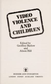 VIDEO VIOLENCE AND CHILDREN
