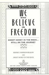 WE WHO BELIEVE IN FREEDOM: SWEET HONEY IN THE ROCK...STILL ON THE JOURNEY