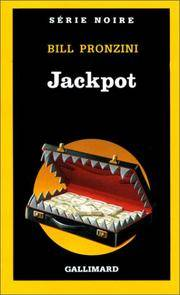 Jackpot (Serie Noire 1) (French Edition)