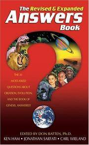 The Revised & Expanded Answers Book: The 20 Most-Asked Questions About Creation, Evolution & the Book of Genesis Answered!