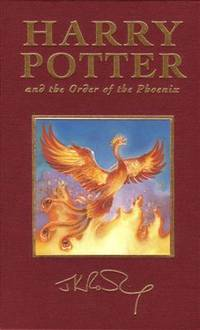 Harry Potter and the Order of the Phoenix by  J.K Rowling - First Edition - from Bodacious Books and Biblio.com