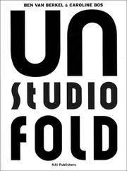 UN Studio UN Fold (Unfold). Ben van Berke & Caroline Bos