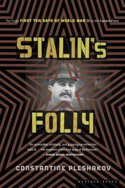 image of Stalin's Folly: The Tragic First Ten Days Of Wwii On The Eastern Front