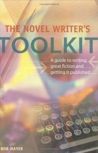 The Novel Writer\'s Toolkit