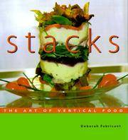 Stacks: The Art of Vertical Food by  Deborah Fabricant - Paperback - 2003-09-01 - from Cronus Books, LLC. (SKU: SKU1022348)