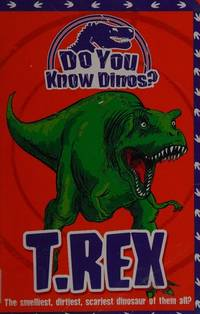 T. Rex (Do You Know Dinosaurs)