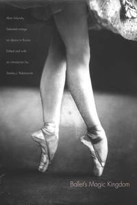 Ballet's Magic Kingdom : Selected Writings on Dance in Russia, 1911-1925