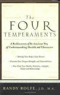 The Four Temperaments by Randy Rolfe - Paperback - First Printing - 2002 - from Gene The Book Peddler  and Biblio.co.uk