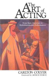 The Art of Acting: From Basic Exercises to Multidimensional Performances