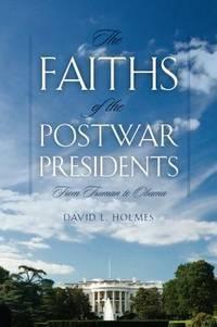 The Faiths of Postwar Presidents