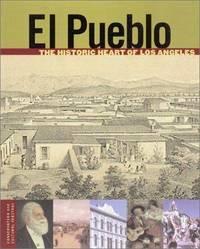 El Pueblo: The Historic Heart of Los Angeles (Conservation & Cultural Heritage)