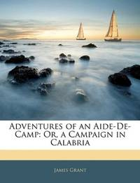 Adventures Of an Aide-De-Camp