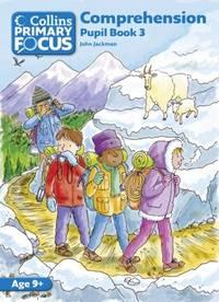 Comprehension: Pupil Book 3 (Collins Primary Focus)
