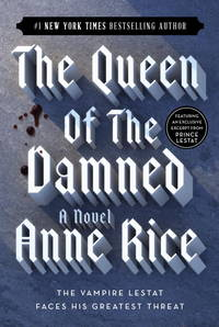 QUEEN OF THE DAMNED by  ANNE RICE - Paperback - from Magers and Quinn Booksellers and Biblio.com