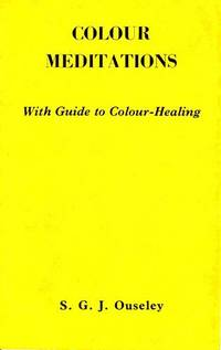 Colour Meditations: With Guide to Colour Healing