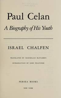 Paul Celan: A Biography of His Youth
