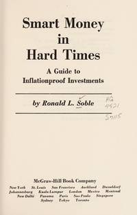 Smart Money in Hard Times A Guide to Inflationproof Investments