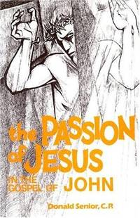 The Passion of Jeus in the Gospel of John