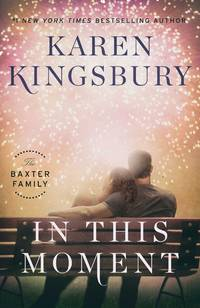 In This Moment  (Baxter Family #2)