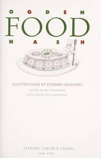 Food by  Etienne Nash Ogden; Delessert - First printing.  - 1989 - from Biblio Pursuit (SKU: 51076)