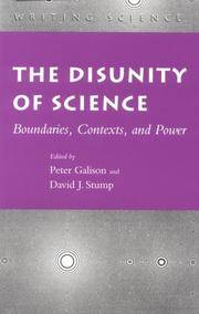 The Disunity of Science: Boundaries, Contexts, and Power (Writing Science)