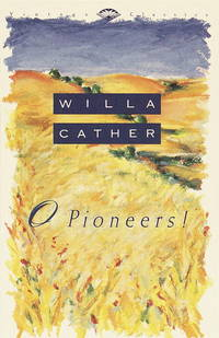O Pioneers! (Vintage Classics) by  Willa Cather - Paperback - 1992-12-01 - from The Crazy Book Lady (SKU: 201124007)