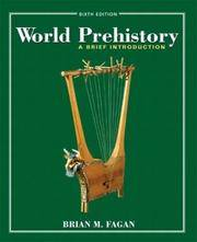 World Prehistory: A Brief Introduction by Brian M. Fagan - Paperback - from Discover Books (SKU: 3354002059)